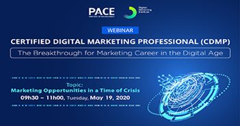 WEBINAR CERTIFICATED DIGITAL MARKETING PROFESSIONAL (CDMP): MARKETING OPPORTUNITIES IN A TIME OF CRISIS – May 19, 2020